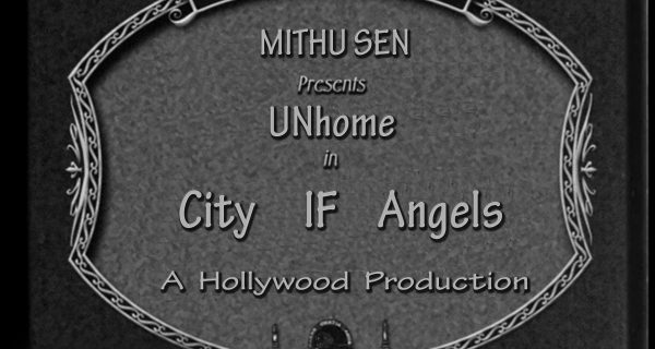 Mithu Sen's UNhome In City IF Angels
