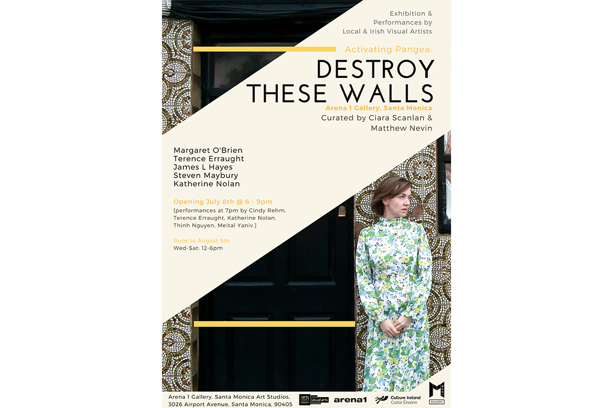 Activating Pangea, Performance Night Of 'Destroy These Walls', Arena 1 Exhibition Poster