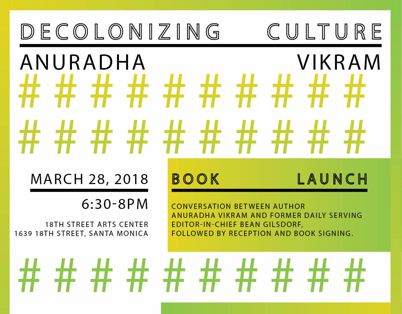 Decolonizing Culture: A Book Launch + Conversation With Anuradha Vikram And Bean Gilsdorf