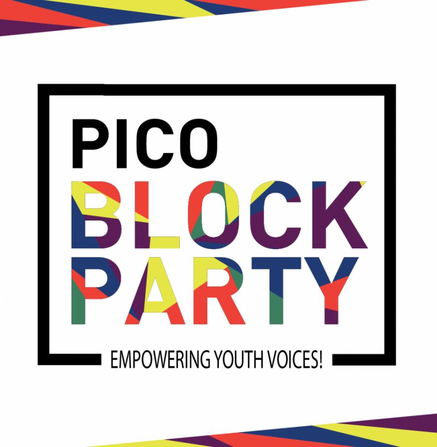 Pico Block Party: Empowering Youth Voices! // Festival Pico: ¡Fortaleciendo Las Voces Jóvenes!