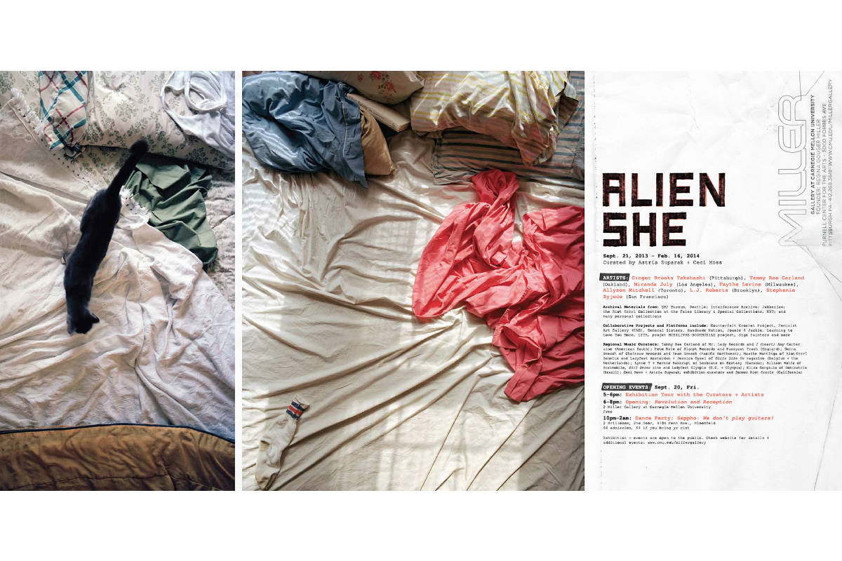 Tammy Rae Carland, curated by Astria Suparak and Ceci Moss, Poster for ALIEN SHE Exhibition, 2013, Carnegie Mellon University's Miller Gallery, Pittsburgh, PA. Photo by Astria Suparak. Courtesy of Astria Suparak.