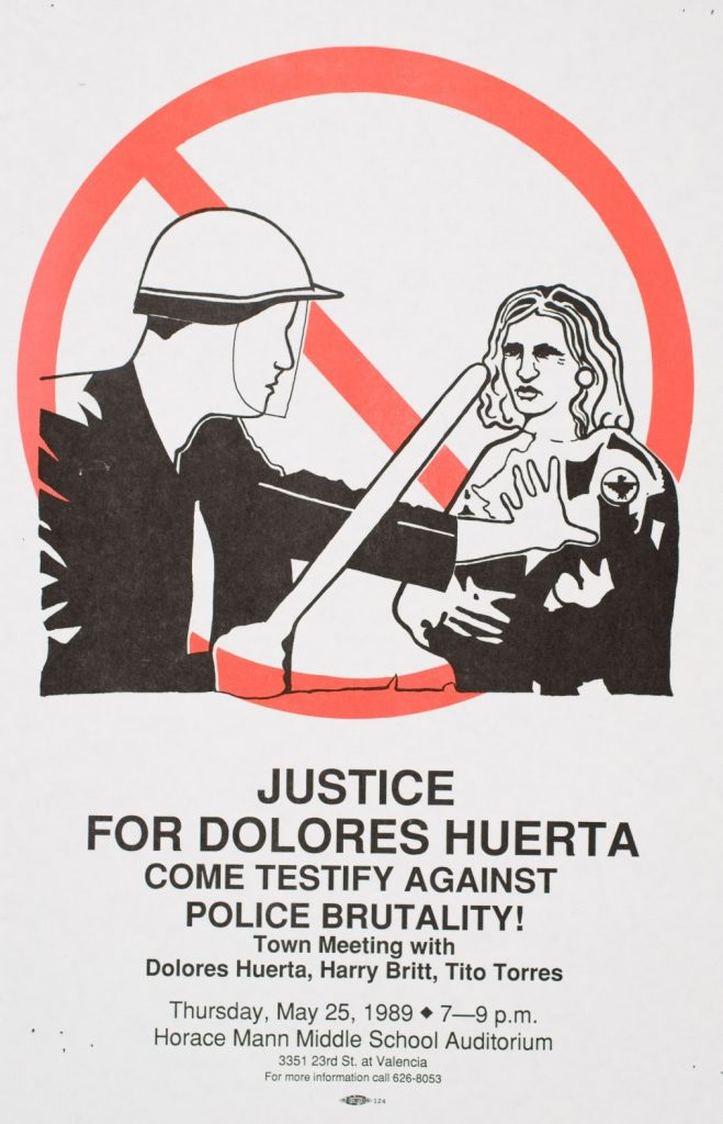 Artist Unknown, Justice for Dolores Huerta, 1989. Offset. San Francisco, CA.
