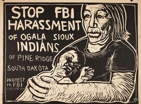 Rachael Romero and Wilfred Owen Brigade, Stop FBI Harassment of Oglala Sioux Indians of Pine Ridge South Dakota, 1975. Silkscreen. Chicago, IL.