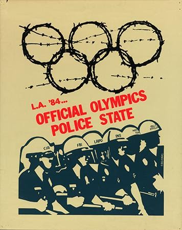 Fireworks Graphics, L.A. '84 …Official Olympics Police State, 1984. Silkscreen. Los Angeles, CA.