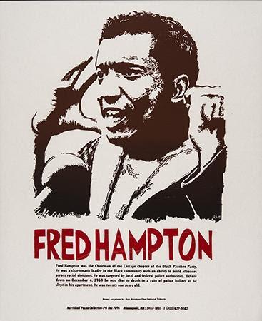 Ricardo Levins Morales and Northland Poster Collective, Fred Hampton 1948-1969, 1999. Silkscreen. Minneapolis, MN.