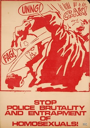 Tony DeRosa and Gay Liberation Front, Stop Police Brutality and Entrapment of Homosexuals!, circa 1970. Silkscreen. Los Angeles, CA.