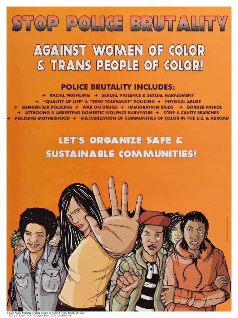 Cristy C. Road and Incite!, Stop Police Brutality Against Women Of Color & Trans People of Color, 2008. Digital Print. Brooklyn, NY.