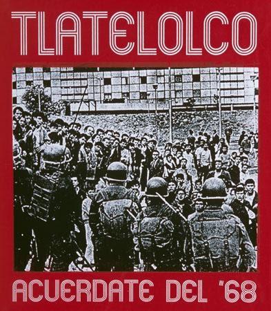 Jesús Barraza and Dignidad Rebelde, Tlatelolco—Acuerdate del '68 / Tlatelolco—Remember '68, 2001. Silkscreen. Oakland, CA.