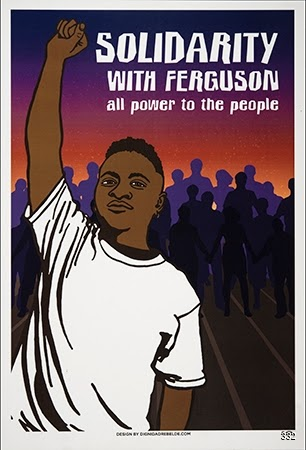Dignidad Rebelde and Inkworks Press, Solidarity With Ferguson, 2014. Digital Print. Berkeley, CA. Michael Brown, an unarmed black teenager, was shot and killed on August 9, 2014, by Darren Wilson, a white police officer, in Ferguson, MO, a suburb of St. Louis. The shooting prompted protests that roiled the area—and the nation—for weeks. On November 24, the St. Louis County prosecutor announced that a grand jury decided not to indict Wilson. The announcement set off another wave of protests.