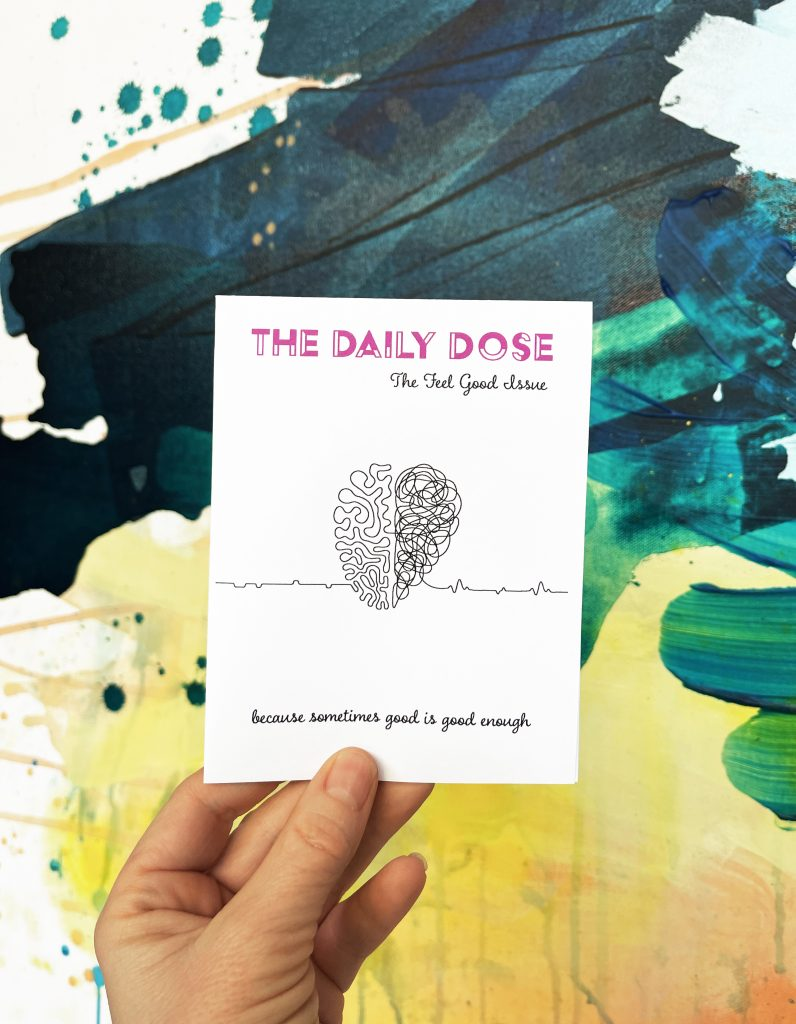 Rebecca Youssef, The Daily Dose Zine, Feel Good Edition, 2021. Courtesy of the artist.